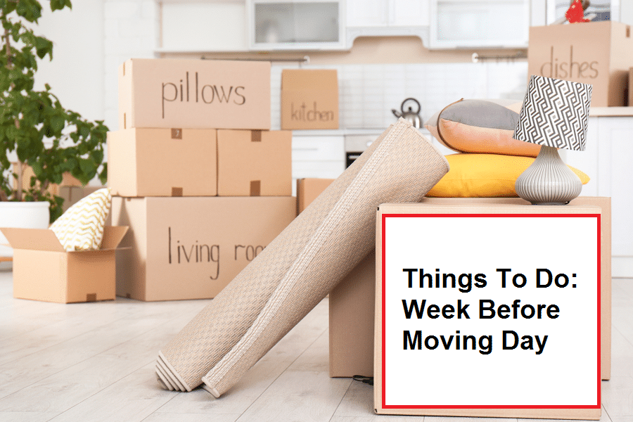 things to do week before moving day